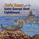 Bos'n Benny and the Saint George Reef Lighthouse